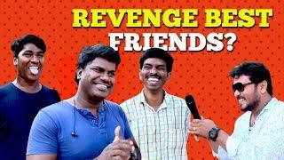 Revenge Best Friends..!! | IBC Tamil Aaniye Pudunga Venam Epi-77 with VJ Siddhu | Tamil Comedy Show