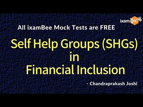 Self Help Groups (SHG) and NABARD's SHG Bank Linkage