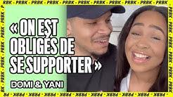 Domi et Yani : être confiné en couple, bonne ou mauvaise idée ?