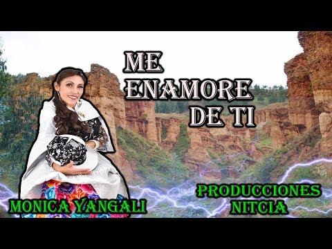Me Enamore de Ti (Santiago) -Monica Yangali