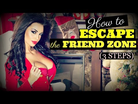 How To ❤Escape❤ The Friend Zone (In 3 Steps)