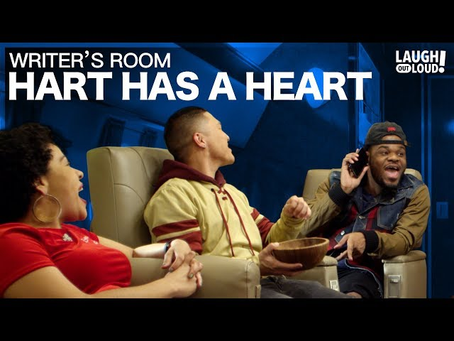 Hart has a heart!   Writers' Room   LOL Network