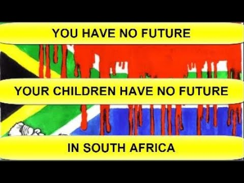 Whites Have No Future In South Africa