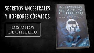 Los Mitos de Cthulhu (H. P. Lovecraft) - Reseña
