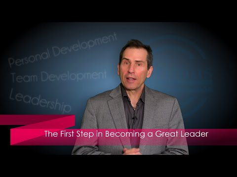 The First Step in Becoming a Great Leader