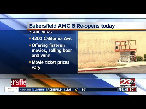 Bakersfield AMC 6 To Reopen Friday