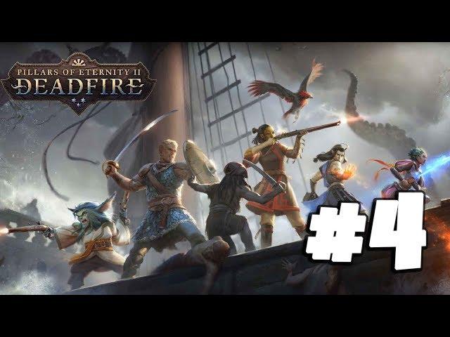Pillars of Eternity 2: Deadfire #4 - A Foreign Land! - Gameplay Walkthrough