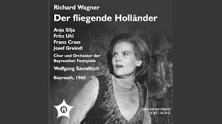Der Fliegende Hollander The Flying Dutchman Act II Wirst Du Des Vaters Wahl Nicht