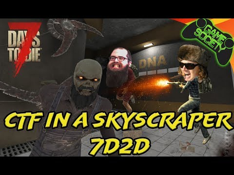 7D2D Live Capture the Flag! - LIVE Game Society