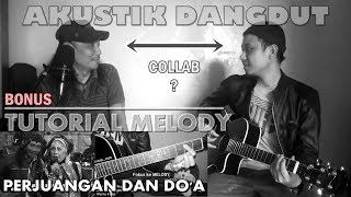 Single Terbaru -  Dangdut Akustik Kolaborasi Perjuangan