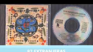 NO ME PISES QUE LLEVO CHANCLAS - ESTAMOS MU CONTENTOS (1991)