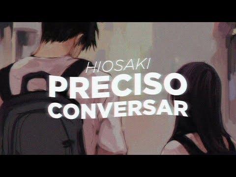 Hiosaki - Preciso conversar (Prod. pdr0sa)