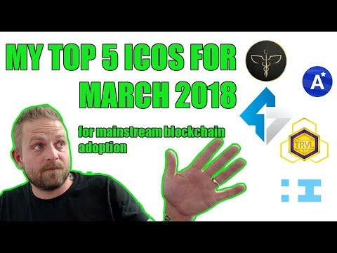 My Top 5 ICO's for March 2018