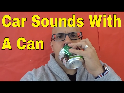 Car Sounds With A Can-Tutorial-EASY V10 Engine Sound