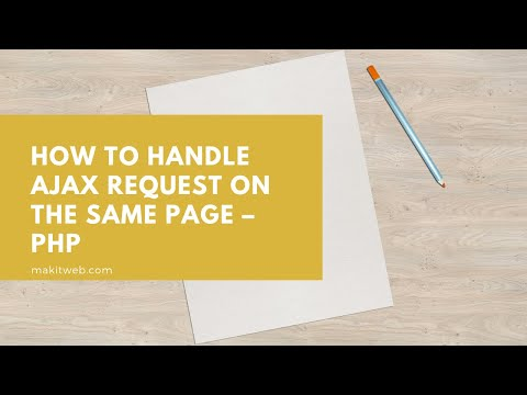 How to Handle AJAX request on the Same Page – PHP thumbnail