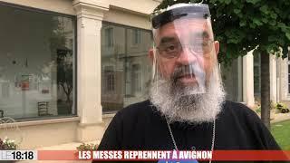Les messes reprennent à Avignon