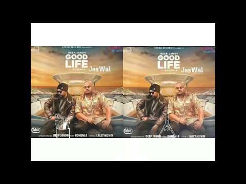 GOOD LIFE TERE YAAR DI//DEEP JANDU AND BOHEMIA//NICE SONG//👌👌👌👌👌 thumbnail