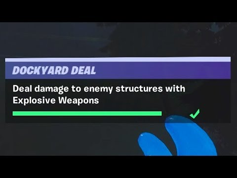 Deal Damage to Enemy Structures with Explosive Weapons (1.000) - Fortnite Dockyard Deal Challenges