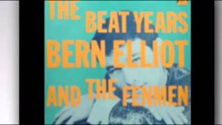 Bern Elliott & The Fenmen - Chills