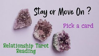 PICK A CARD HINDI 🦋 SHOULD YOU STAY OR MOVE ON FROM THIS RELATIONSHIP? (TIMELESS) ❤️🌞🌈 Tarot