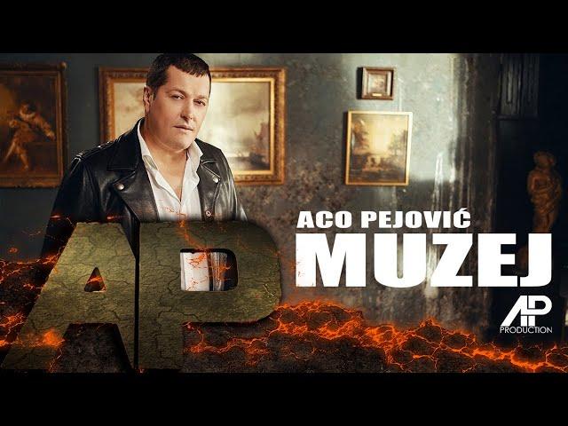 Aco Pejovic - Muzej - (Official Video 2018)