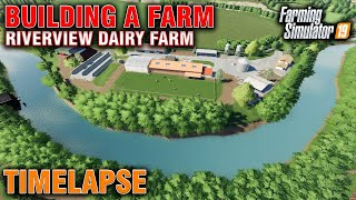 FS19 Riverview Dairy Farm Build Timelapse