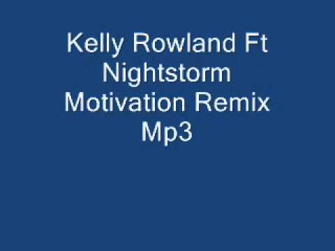 Kelly Rowland Ft Nightstorm-Motivation-Mp3