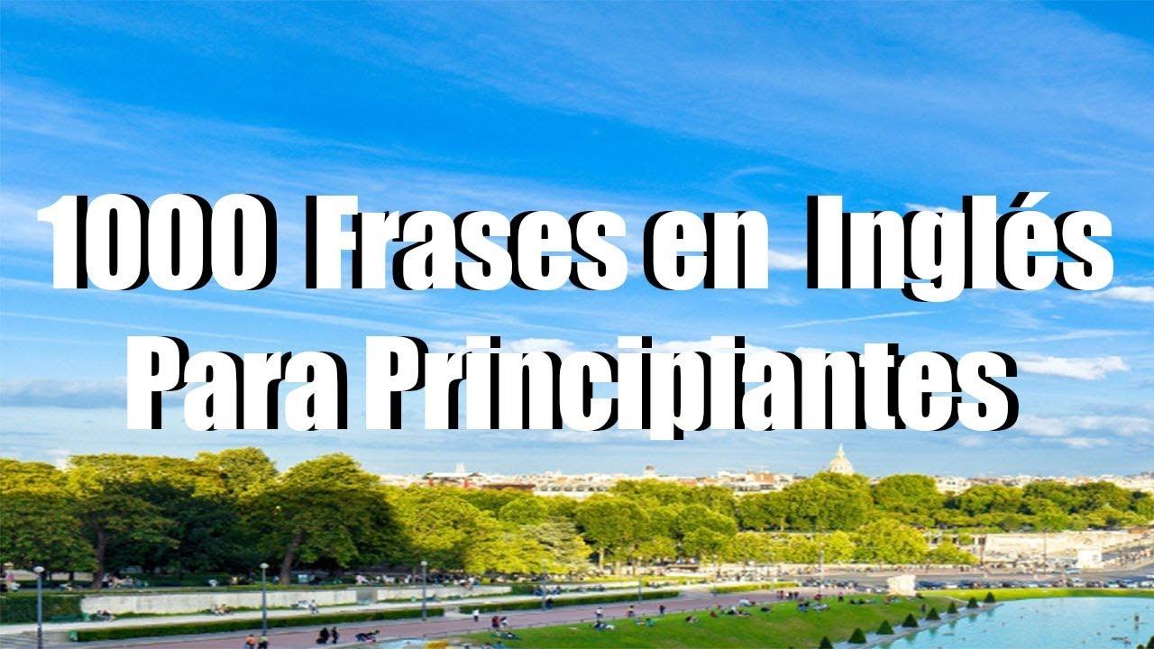 Aprende 1000 Frases En Inglés Para Principiantes Mientras Duermes Parte 110