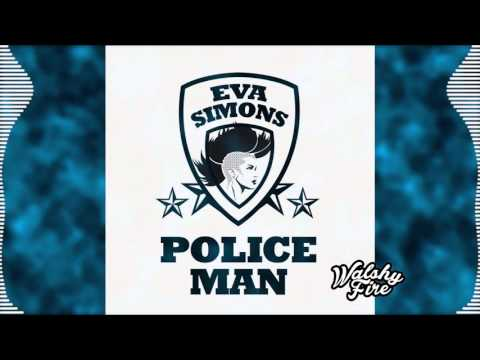 Policeman (Major Lazer Dubplate) - Eva Simons (ft. Konshens) | WalshyFire Presents