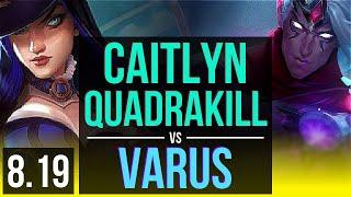 CAITLYN & Braum vs VARUS & Lux (ADC) | Quadrakill, KDA 20/2/10, Legendary | NA Master | v8.19