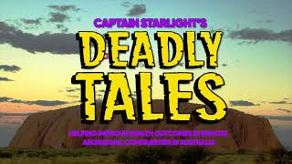 Captain Starlight's Deadly Tales! Ep 1: The Fox By Jayson From Katherine, Northern Territory