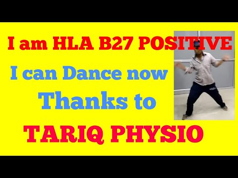 Dance of an HLA B27 positive  person after the treatment by Tariq Physio
