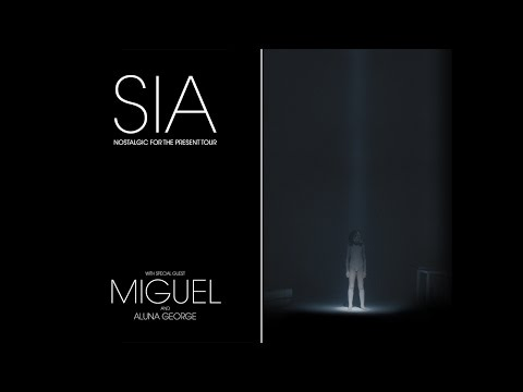 Sia: Nostalgic For The Present Tour w/ Miguel & AlunaGeorge