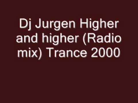 Dj Jurgen - Higher and higher (Trance 2000).wmv