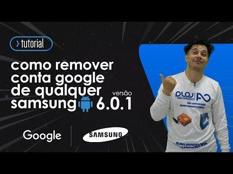 Como Remover Conta Google Samsung 6.0.1 Sem Downgrade A5 2016/  J5/ J7/ S7/ A7