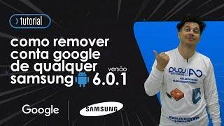 como remover conta google qualquer samsung 6 0 1 sem downgrade a5 2016 j5 j7 s7 a7