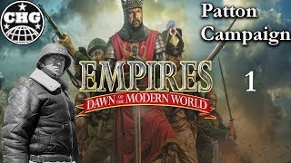 Patton Campaign #1 - Lighting the Torch (Empires Dawn of The Modern World