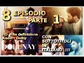 DOLUNAY - 8 EPISODIO Parte 1 - in HD Dolby - sub ita