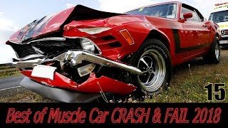 BEST of Muscle Car CRASH & FAIL 2018 (#15) (Pure Sound) We