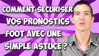 [Paris Sportifs] Comment sécuriser vos PRONOSTICS FOOT avec une simple astuce ?