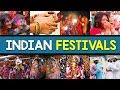 Indian Festivals | Festivals Celebrated In India | India Matters