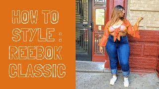 HOW TO STYLE : REEBOK CLASSICS |SPRING TRENDS|THEHAYESSISTERS