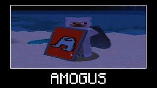 Minecraft is SUS #3 - AMOGUS MEME