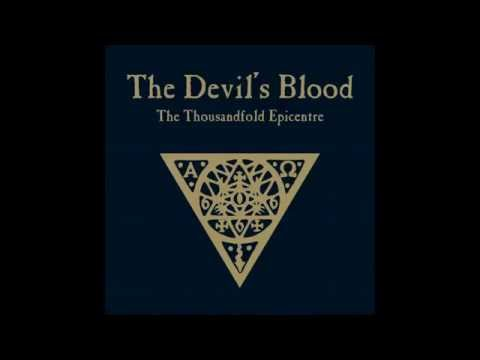 The Devil's Blood - The Thousandfold Epicentre (Full Album)