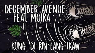 December Avenue feat. Moira Dela Torre  - Kung 'Di Rin Lang Ikaw (OFFICIAL LYRIC VIDEO) thumbnail