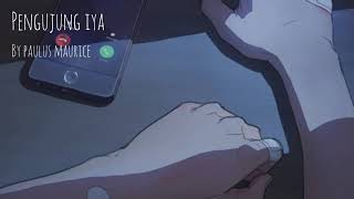 Paulus Maurice - Pengujung Iya(Official Lyrics Video)