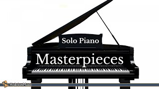 Classical Music - Solo Piano Masterpieces