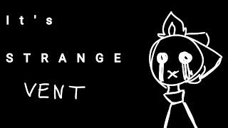 It's strange • MeMe • Collab \\ Flipaclip [Vent :c]