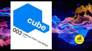LaMessa Feat. Lisa Millett TIME (The Cube Guys Mix)