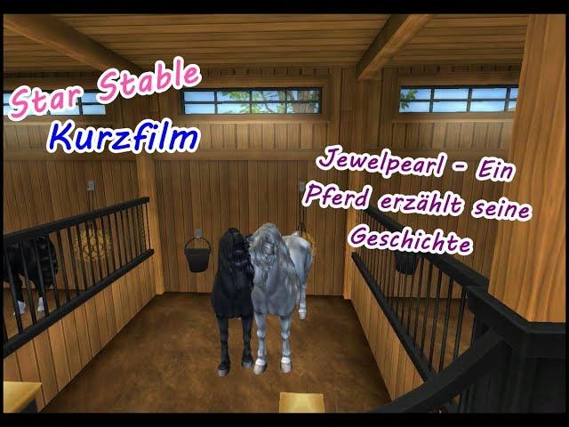 Star Stable [SSO]: Ein Pferd erzählt seine Lebensgeschichte // Kurzfilm